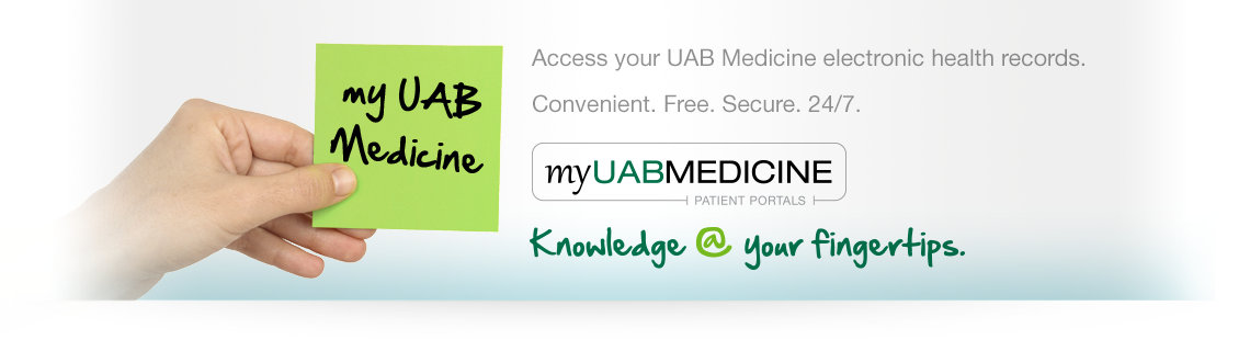 Welcome to myUAB Medicine - Patient Portal - UAB Medicine
