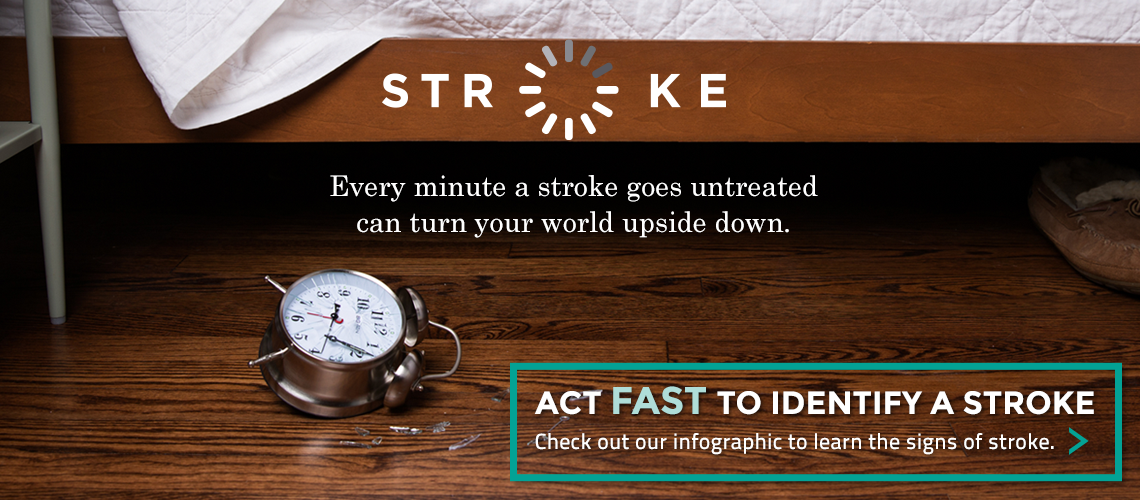 Act FAST when you suspect a stroke